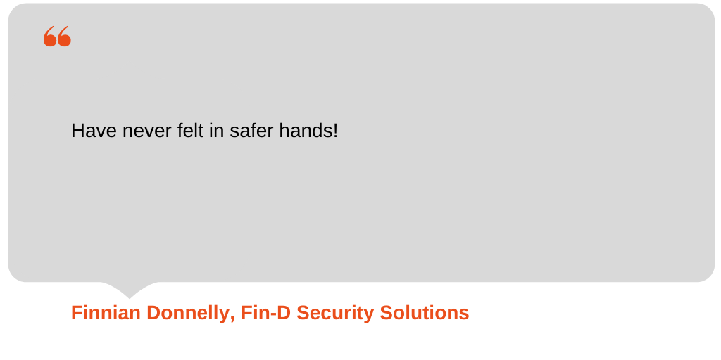 Testimonial from Fin-D Security Solutions